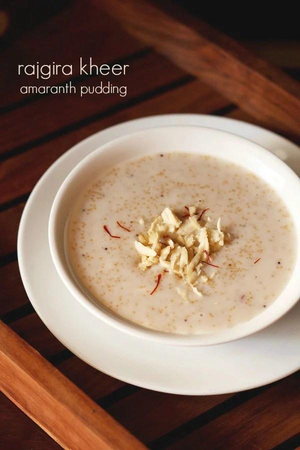 rajgira kheer, amaranth kheer recipe