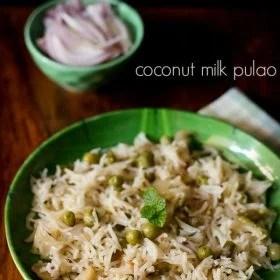 coconut milk pulao, coconut milk rice