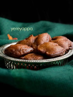 yereyappa recipe sweet appam recipe karnataka rice appam recipe