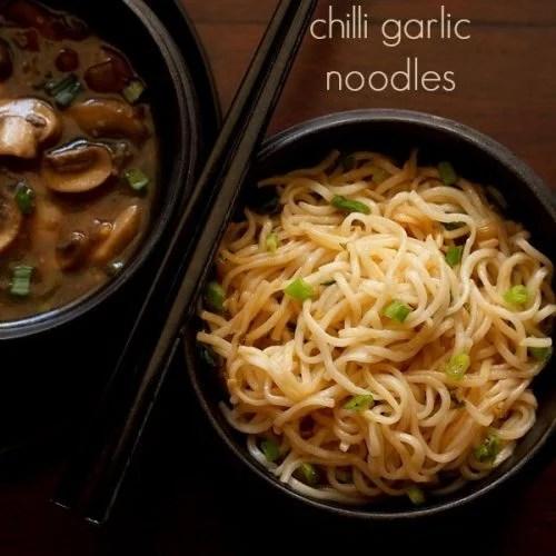 chilli garlic noodles recipe