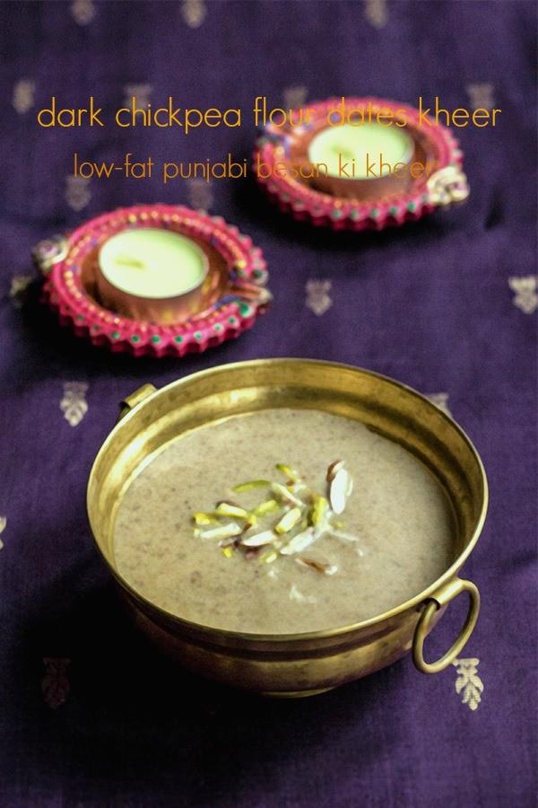 Punjabi besan ki kheer recipe, besan ki kheer recipe