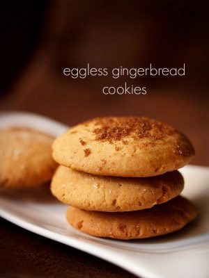 gingerbread cookies, eggless gingerbread cookies recipe