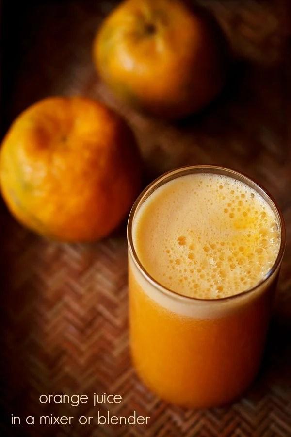 orange juice, how to make orange juice in mixer