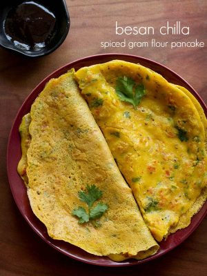 besan chilla, besan cheela recipe, how to make chilla