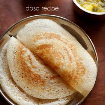 Plain Dosa Recipe and Dosa Batter (Sada Dosa)