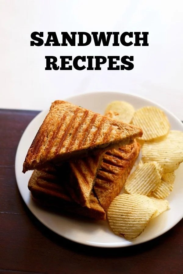 veg sandwich recipes, sandwich recipes