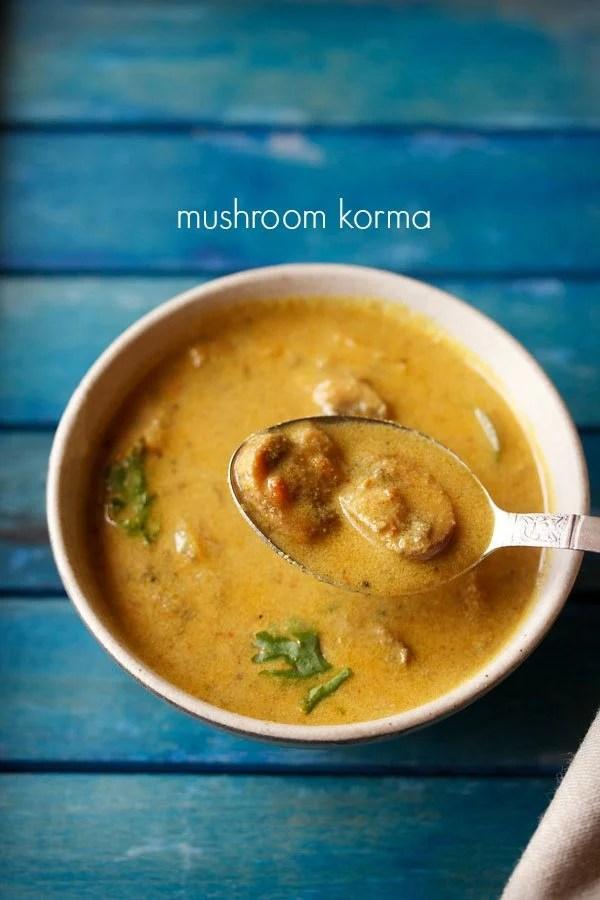 mushroom korma recipe