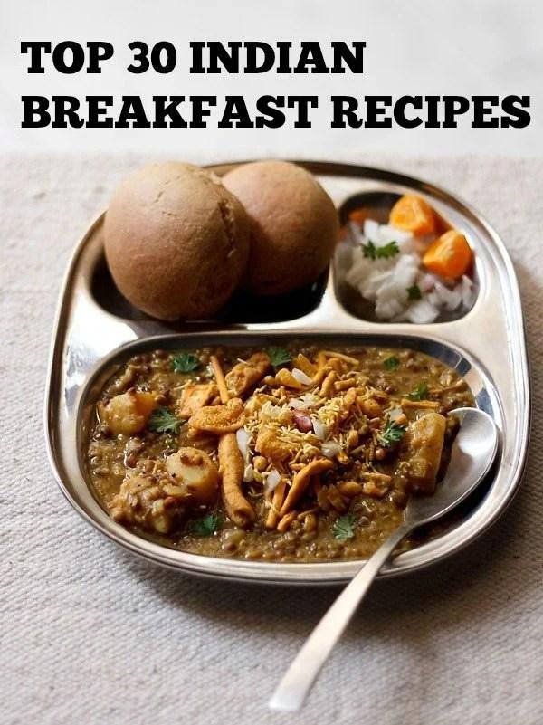 breakfast recipes, top 30 breakfast recipes, 30 best indian breakfast recipes