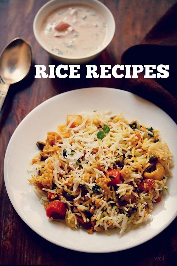 rice recipes, top rice recipes, best indian rice recipes