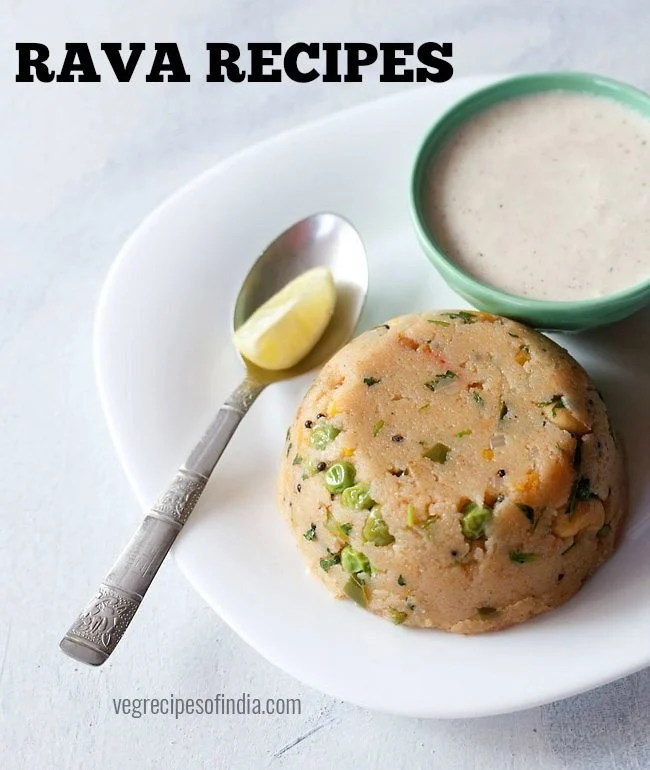 rava recipes, sooji recipes
