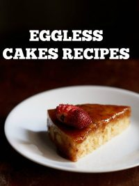 20 easy and simple eggless cakes recipes