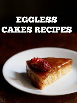 eggless cakes recipes