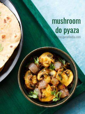 mushroom do pyaza recipe