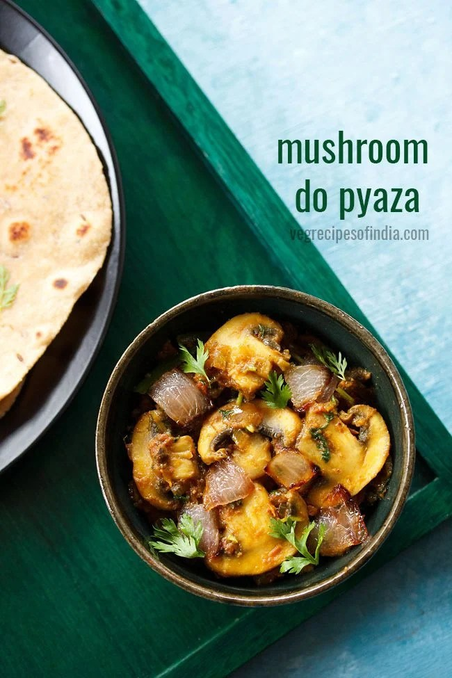 mushroom do pyaza recipe
