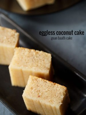 rava cake, eggless baath cake