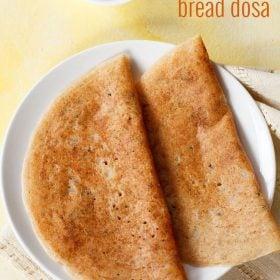 instant bread dosa recipe