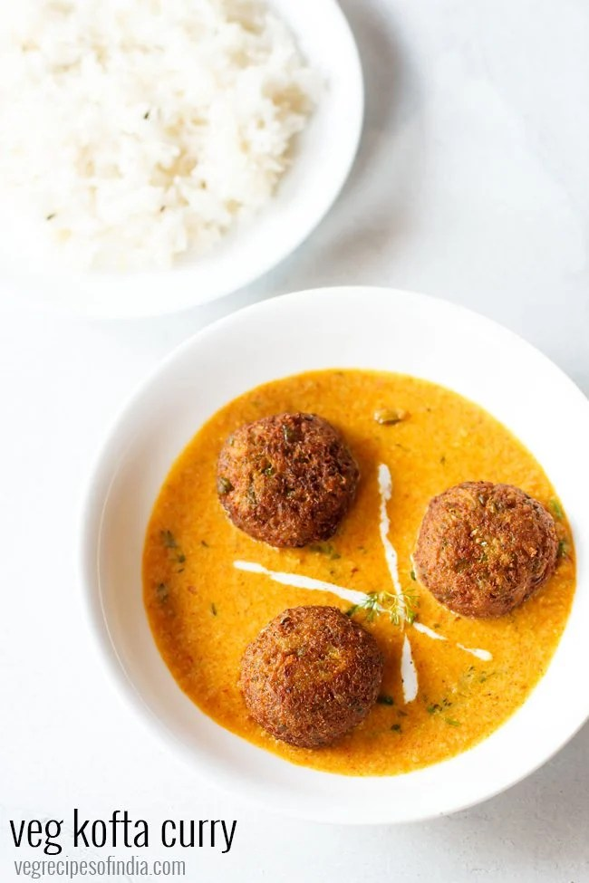 veg kofta curry recipe, kofta recipe, kofta curry recipe