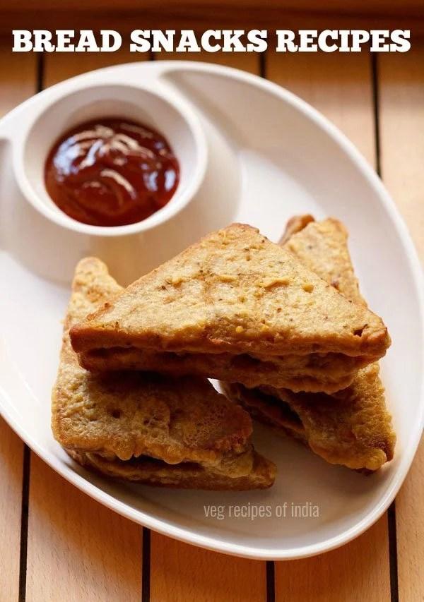 bread recipes for snacks, bread snacks recipes, 38 snacks recipes with bread