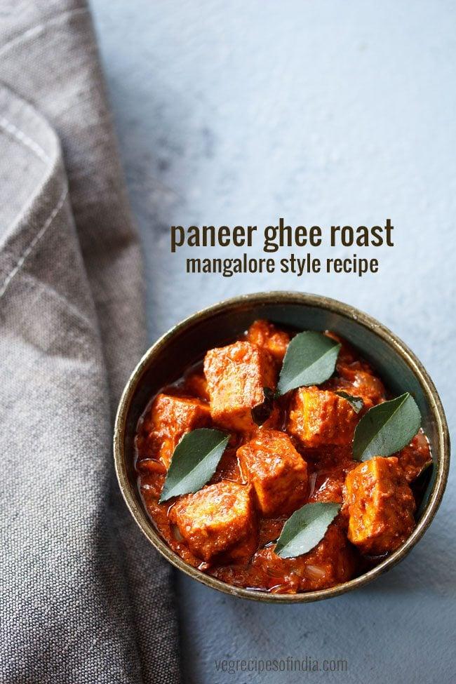 paneer ghee roast