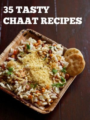 chaat recipes, chaat snacks recipes