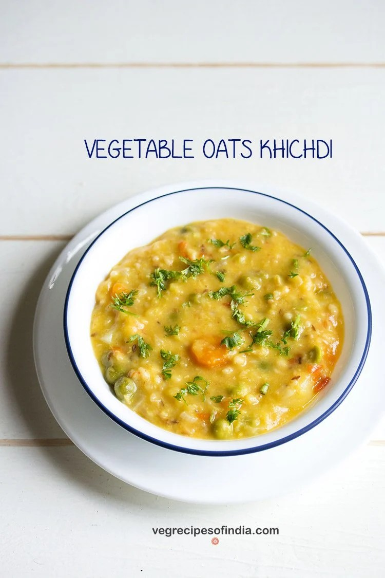 vegetable oats khichdi recipe