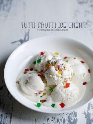 tutti frutti ice cream recipe
