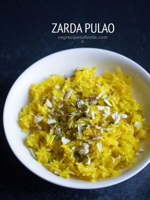 zarda pulao recipe, meethe chawal