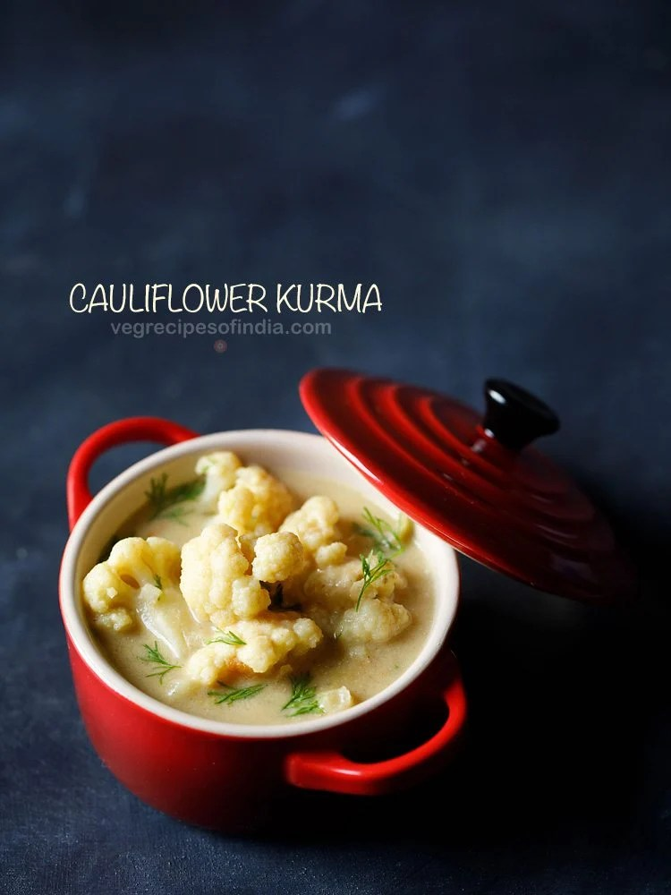 cauliflower kurma recipe