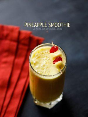 pineapple smoothie, pineapple smoothie recipe