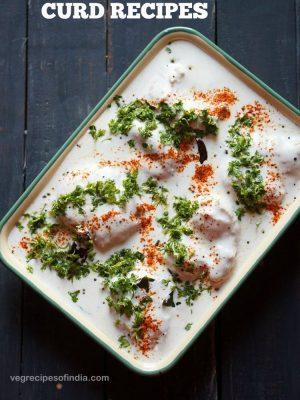 curd recipes, dahi ki recipes, indian yogurt recipes