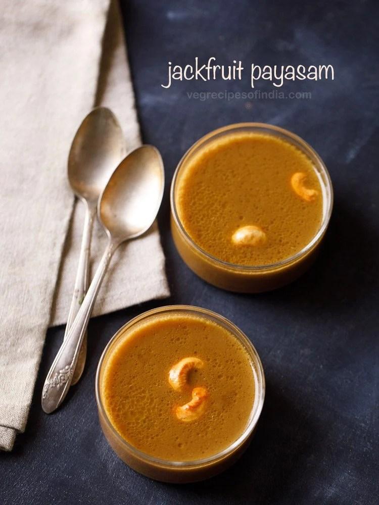 jackfruit payasam, chakka payasam