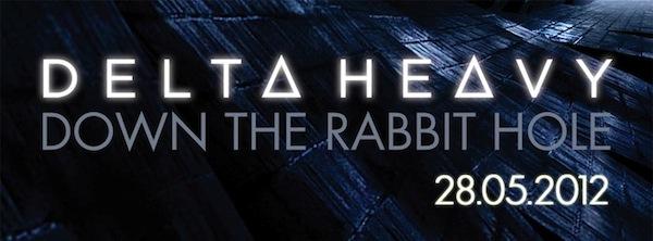 Delta_Heavy_-_down_the_rabbit_hole