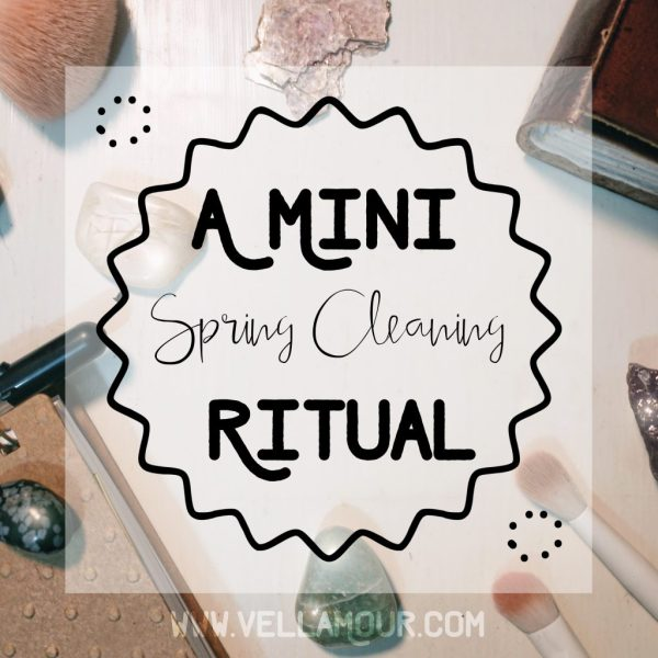 A Mini Spring Cleaning Ritual