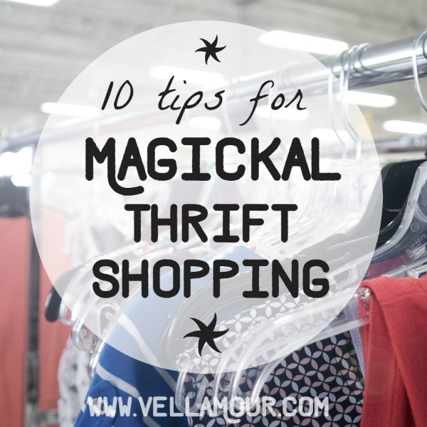 Check out the BEST 10 tips for a magickal thrift shopping experience!