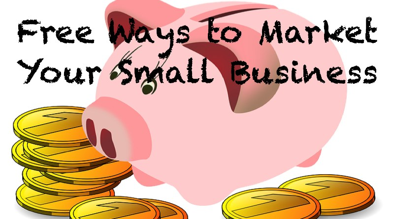 Free Ways to Market Your Small Business