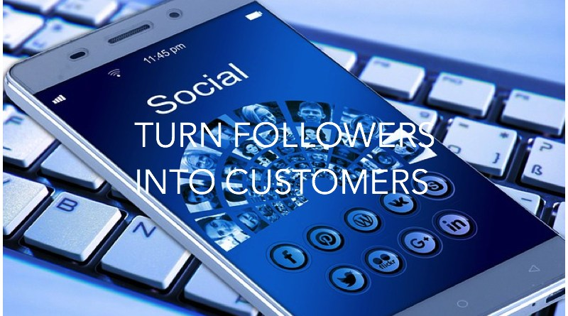 How do I Convert my Followers to Customers?