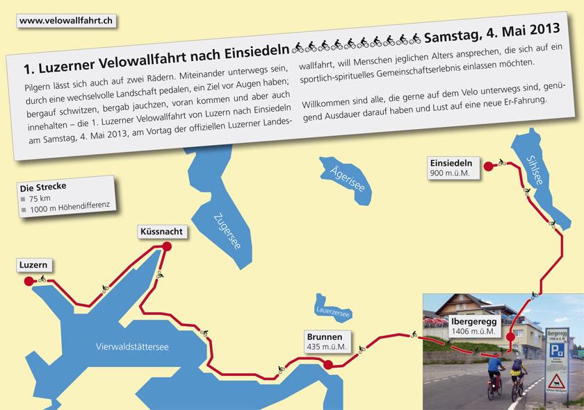 Die Route führt von Luzern entlang dem Vierwaldstättersee nach Brunnen und von hier über die Ibergeregg an den Sihlsee und nach Einsiedeln.