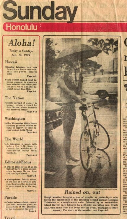 Bad weather postponed the second Hawaii triathlon for a day in 1979.