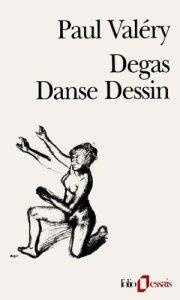 Degas Dans Dessin - Paul Valéry