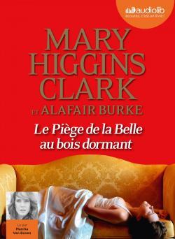 Le piège de la Belle au bois dormant de Mary Higgins Clark et Alafair Burke