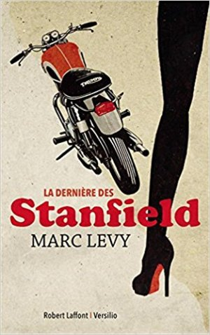 La dernière des Stanfield - Marc Lévy (couverture)