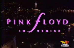 Pink Floyd a Venezia: Shine On You Crazy Diamond