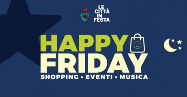 Happy Friday: shopping e intrattenimento a Mestre