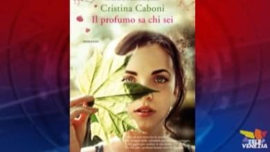 Cristina Caboni Il profumo sa chi sei, lettura che trasporta all'interno del mondo sensibile dei profumieri, e della fragilità umana.
