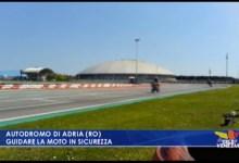 VIDEO: Autodromo di Adria: guidare la moto in sicurezza - TeleVenezia