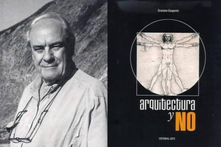 Graziano Gasparini: Arquitectura y no