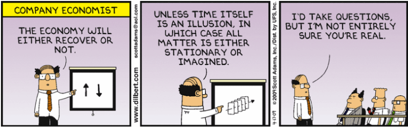 Source: http://dilbert.com/strip/2009-04-17