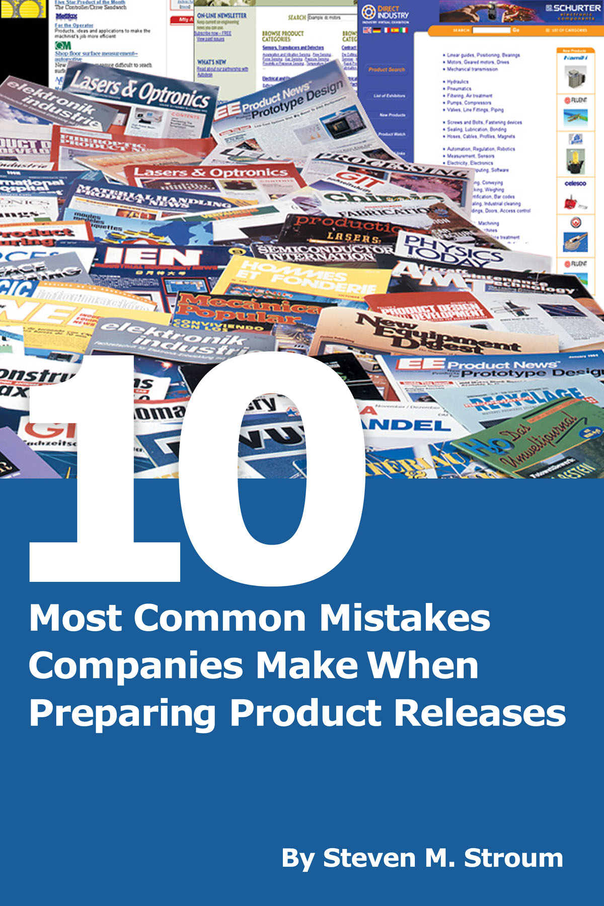 c1106c490 A concise booklet that describes the 10 most common and costly errors that  companies make when preparing product news releases and how to prevent them  is ...