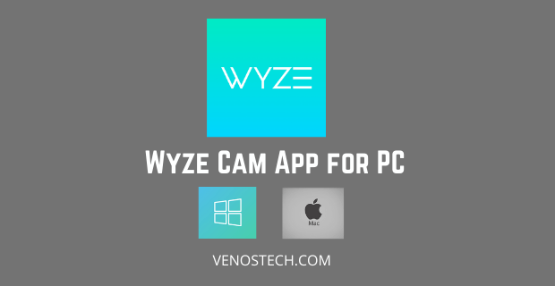 wyze app for pc windows mac download free