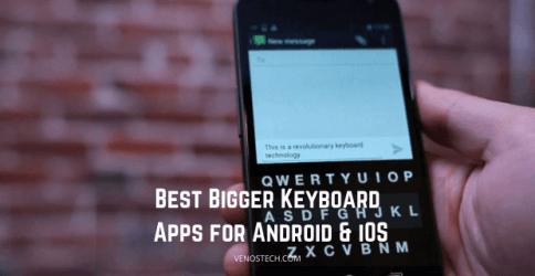 Best Bigger Keyboard Apps